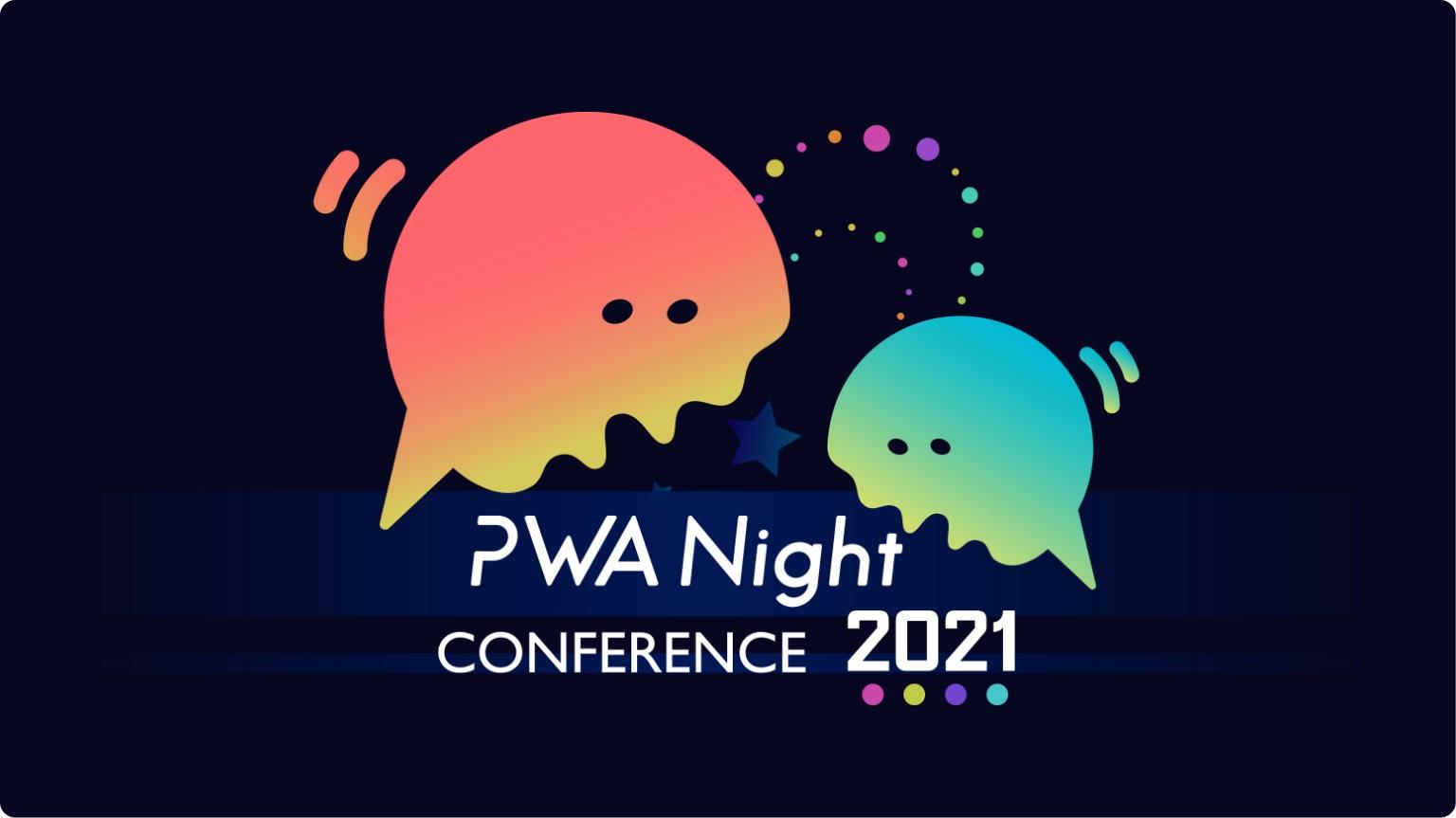 PWA Night Conference 2021